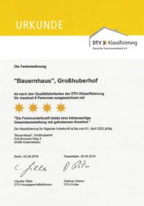 """4-Sterne Zertifikat (DTV) für Ferienwohnung """"Bauernhaus"""" des Großhuberhof"""